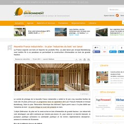 """Nouvelle France industrielle : le plan """"Industries du bois"""" est lancé"""