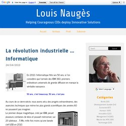 La révolution industrielle ... Informatique