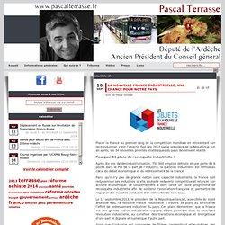 Pascal Terrasse, Député de l'Ardèche, Président du Conseil général