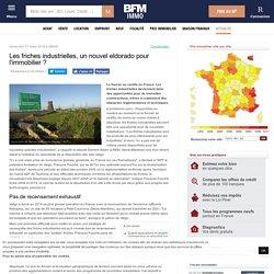 Les friches industrielles, un nouvel eldorado pour l'immobilier ? BFM immo. lavieimmo.com