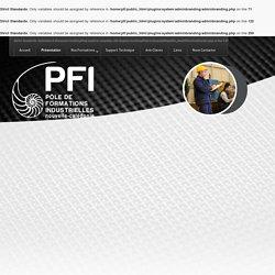 PFI - Pôle de Formations Industrielles - Présentation