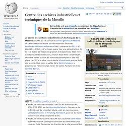 Centre des archives industrielles et techniques de la Moselle