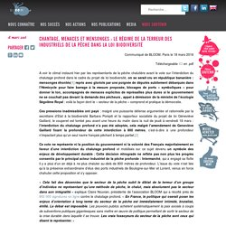 Chantage, menaces et mensonges : le régime de la terreur des industriels de la pêche dans la Loi Biodiversité