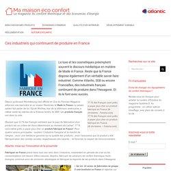 Ces industriels qui continuent de produire en France