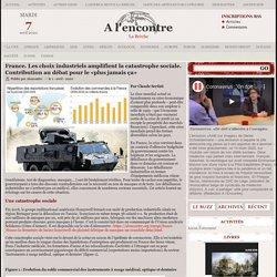 France. Les choix industriels amplifient la catastrophe sociale.