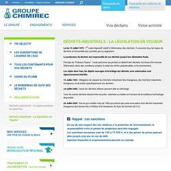 Déchets industriels : La législation - Chimirec
