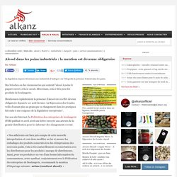 AL KANZ 11/12/16 Alcool dans les pains industriels : la mention est devenue obligatoire