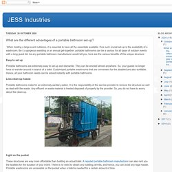 JESS Industries: What are the different advantages of a portable bathroom set-up?