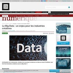 Le Big Data : un enjeu pour les industries créatives