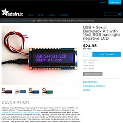 USB + Serial Backpack Kit with 16x2 RGB backlight negative LCD [RGB on Black] ID: 784 - $24.95 : Adafruit Industries