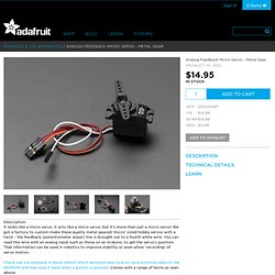 Analog Feedback Micro Servo - Metal Gear ID: 1450 - $14.95