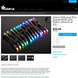 12mm Diffused Thin Digital RGB LED Pixels (Strand of 25) [WS2801] ID: 322 - $39.95