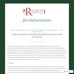 Major Industries Fuelling Small Business Growth in Florida – floridabusinesses