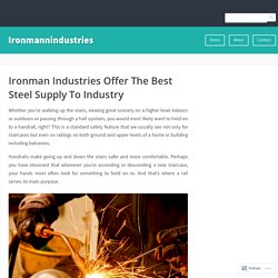 Ironman Industries Offer The Best Steel Supply To Industry – Ironmannindustries