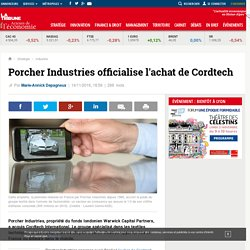 Porcher Industries officialise l'achat de Cordtech