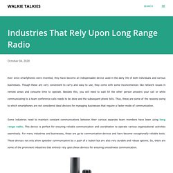 Industries That Rely Upon Long Range Radio