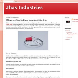 Jhas Industries: Things you Need to Know about the Cable Seals