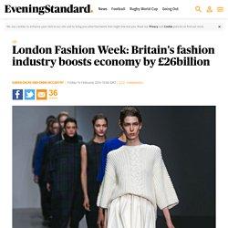 London Fashion Week: Britain's fashion industry boosts economy by £26billion