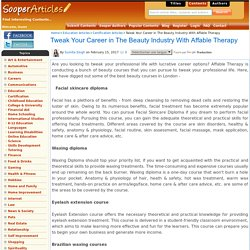 Tweak Your Career in The Beauty Industry With Affable Therapy