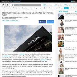 How Will The Fashion Industry Be Affected by Trump's Win?