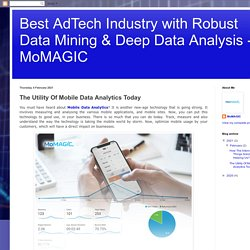 The Utility Of Mobile Data Analytics Today