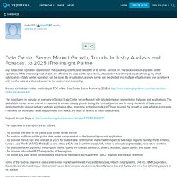 Data Center Server Market Growth, Trends, Industry Analysis and Forecast to 2025