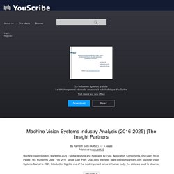 Machine Vision Systems Industry Analysis (2016-2025)
