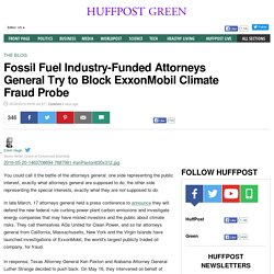 Fossil Fuel Industry-Funded Attorneys General Try to Block ExxonMobil Climate Fraud Probe