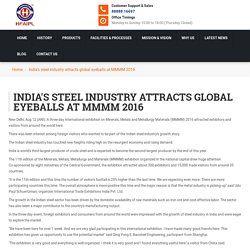 India's steel industry attracts global eyeballs at MMMM 2016