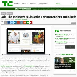 Join The Industry Is Linkedin For Bartenders and Chefs