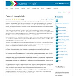 Fashion Industry in Italy - Business e via Italy - Investment in Italy? Moving to Italy? Business Exchange?
