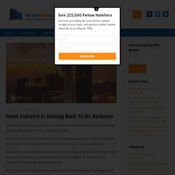 Hotel Industry Is Getting Back To Its Business – Nimble Property Blog
