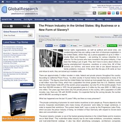 The prison industry in the United States: big business or a new form of slavery?