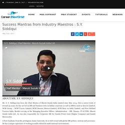 Success Mantras from Industry Maestros : S.Y. Siddiqui