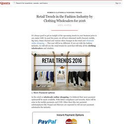 Retail Trends in the Fashion Industry by Clothi... - Women's Clothing & Fashions Trends - Quora