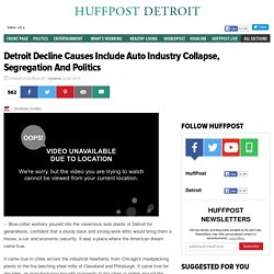 Detroit Decline Causes Include Auto Industry Collapse, Segregation And Politics