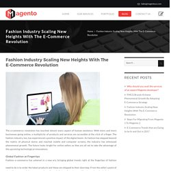 Fashion Industry Scaling New Heights With The E-Commerce Revolution -