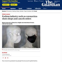 Fashion industry reels as coronavirus shuts shops and cancels orders