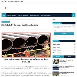 Private Industry Corporate Steel Sector Business
