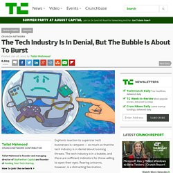 The Tech Industry Is In Denial, But The Bubble Is About To Burst