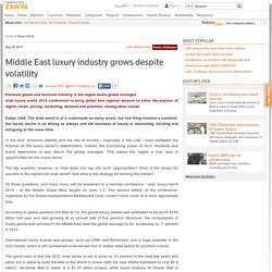 Middle East luxury industry grows despite volatility