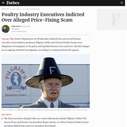 Poultry Industry Executives Indicted Over Alleged Price-Fixing Scam
