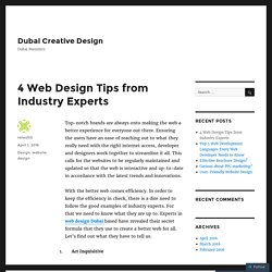 4 Web Design Tips from Industry Experts – Dubai Creative Design