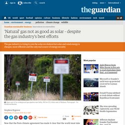 Natural' gas not as good as solar – despite the gas industry's best efforts
