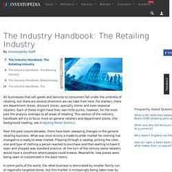 The Industry Handbook: The Retailing Industry