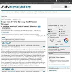 Sugar Industry and Coronary Heart Disease Research:  A Historical Analysis of Internal Industry Documents