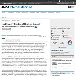 editorial - Food Industry Funding of Nutrition Research:  The Relevance of History for Current Debates