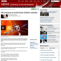 UK industry to build Solar Orbiter satellite