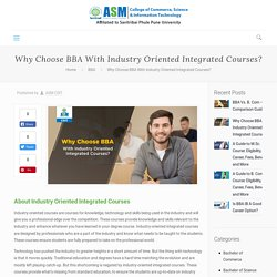 Why BBA With Industry Oriented Integrated Courses