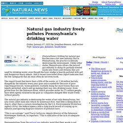 Natural gas industry freely pollutes Pennsylvania's drinking water